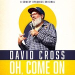 David Cross, Oh, Come On mp3