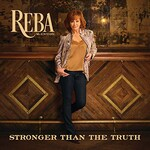 Reba McEntire, Stronger Than The Truth mp3