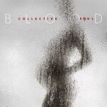 Collective Soul, Blood