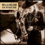 Willie Nelson, Ride Me Back Home