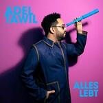 Adel Tawil, Alles Lebt