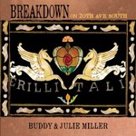 Buddy & Julie Miller, Breakdown On 20th Ave. South