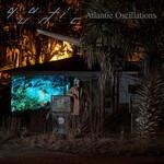 Quantic, Atlantic Oscillations