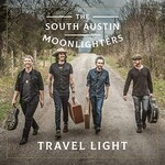 The South Austin Moonlighters, Travel Light