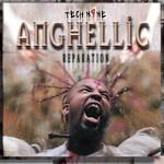 Tech N9ne, Anghellic