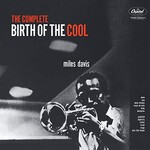 Miles Davis, The Complete Birth Of The Cool (Remastered) mp3