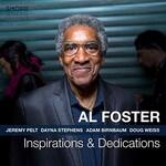 Al Foster, Inspirations & Dedications