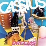 Cassius, Dreems