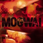 Mogwai, Rock Action mp3