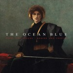 The Ocean Blue, Kings and Queens / Knaves and Thieves