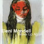 Eleni Mandell, Wake Up Again mp3