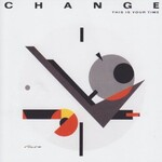 Change, This Is Your Time mp3