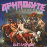 Aphrodite, Lust and War