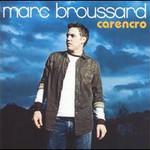 Marc Broussard, Carencro