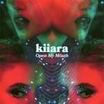 Kiiara, Open My Mouth