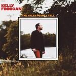 Kelly Finnigan, The Tales People Tell
