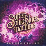 Supersonic Blues Machine, Road Chronicles: Live!