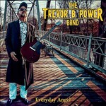 The Trevor B. Power Band, Everyday Angel
