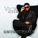 Vick Allen, Untouchable