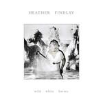 Heather Findlay, Wild White Horses