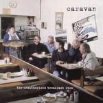 Caravan, The Unauthorised Breakfast Item