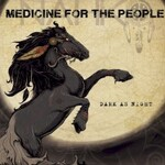 Nahko and Medicine for the People, Dark as Night mp3