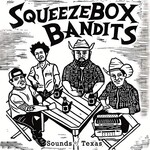 Squeezebox Bandits, Sounds of Texas