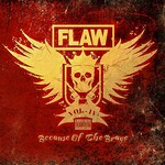 Flaw, Vol IV Because of the Brave