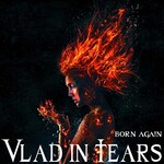 Vlad in Tears, Born Again (feat. Lex Megaherz)