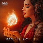 Davina Joy, Fire