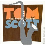 Tom Scott, New Found Freedom