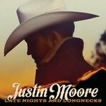 Justin Moore, Late Nights and Longnecks