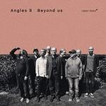 Angles 9, Beyond Us