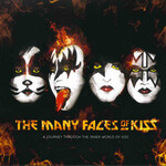 Various Artists, The Many Faces Of KISS: A Journey Through The Inner World Of KISS mp3