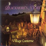 Blackmore's Night, The Village Lanterne