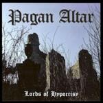 Pagan Altar, Lords of Hypocrisy