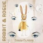 Danny Elfman, Rabbit & Rogue