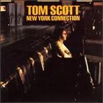 Tom Scott, New York Connection