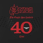 Saxon, The Eagle Has Landed 40 (Live)