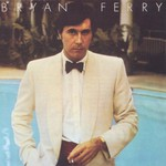 Bryan Ferry, Another Time, Another Place mp3