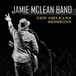 Jamie McLean Band, New Orleans Sessions mp3