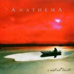 Anathema, A Natural Disaster