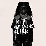 Clark, Kiri Variations