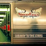 Spread Eagle, Subway To The Stars