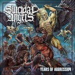 Suicidal Angels, Years Of Aggression