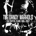 The Dandy Warhols, The Capitol Years 1995-2007