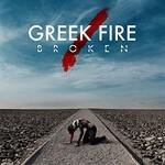 Greek Fire, Broken