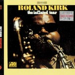 Roland Kirk, The Inflated Tear