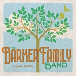 Sara Evans, The Barker Family Band