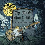 Sturgill Simpson, The Dead Don't Die